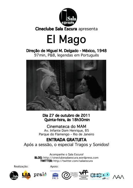 Filipeta virtual da sessão de outubro de 2011 do Cineclube Sala Escura: El Mago, com Cantinflas